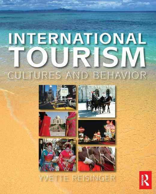 International Tourism By Reisinger, Yvette/ Dimanche, Frederic